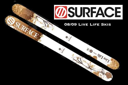 Surface Skis Live Life Skis